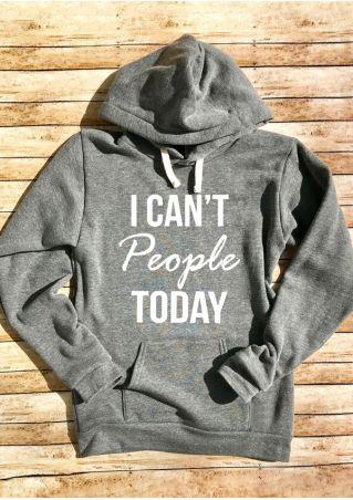 I Can't People Today Sweat à Capuche de Poche